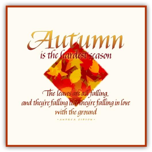 Autumn is the hardest season